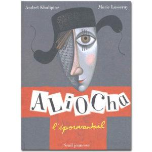 Khalipine Andreï  : Aliocha l'épouvantail (Album illustré)