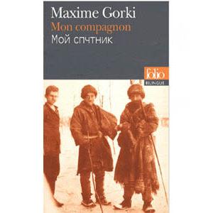 GORKI Maxime : Mon compagnon. Edition bilingue français-russe