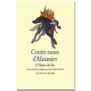 Afanassiev : Contes russes. L'oiseau-de-feu
