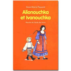 Alionouchka et Ivanouchka. Contes russes