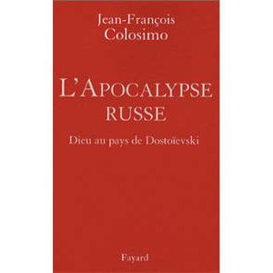 L'Apocalypse russe – Dieu au pays de Dostoïevski (A1)