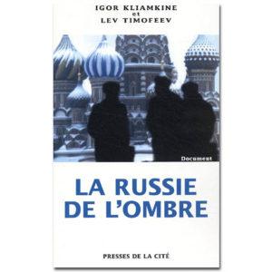 Timofeev, Kliamkine :  La Russie de l'ombre