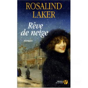 Roman historique russe : Laker Rosalind : Rêve de neige
