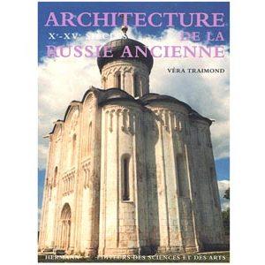 Architecture de la Russie ancienne : Xe-XVe siècles (A1)