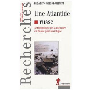 Gessat-Anstett Elisabeth : Une Atlantide russe (A1)