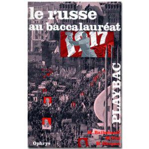 LE RUSSE AU BACCALAUREAT – Oral et écrit