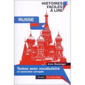 Histoires faciles à lire – Textes avec vocabulaire russe