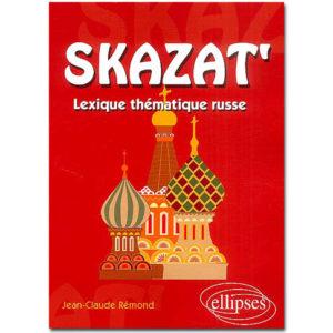 Skazat'. Lexique thématique russe