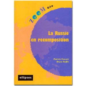 La Russie en recomposition