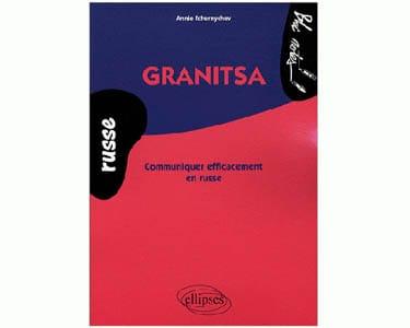 Granitsa – Communiquer efficacement en russe