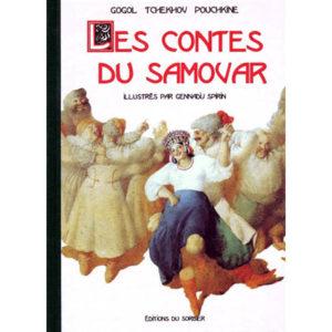 CONTES DE SAMOVAR (Illustrations de Spirin) : Pouchkine, Gogol..