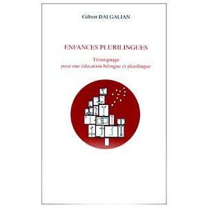 Enfances plurilingues. Témoignage pour une éducation bilingue