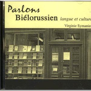 Parlons BIELORUSSIEN Langue et culture (CD AUDIO)