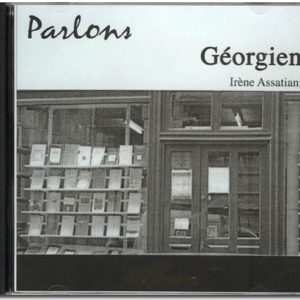 Parlons GEORGIEN Langue et culture CD AUDIO (géorgien)