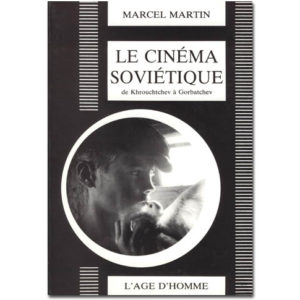 Cinéma soviétique de Khrouchtchev à Gorbatchev (1955-1992)