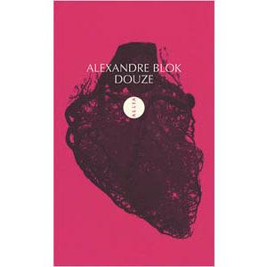 Blok (Block) Alexandre : Douze. Edition bilingue français-russe