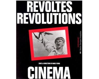 Cinéma : Révoltes, révolutions (livre)
