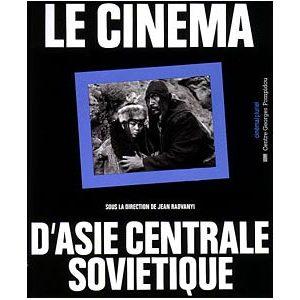 Cinema d'asie centrale soviétique (livre)