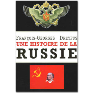Une histoire de la Russie. Des origines à Vladimir Poutine