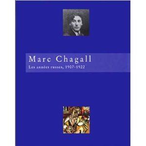 MARC CHAGALL Les années russes, 1907-1922 (F6)