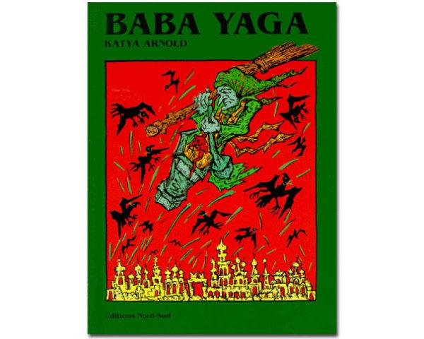 BABA YAGA. Un conte traditionnel russe