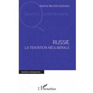 Russie : la tentation néolibérale (Karine Bechet-Golovko)