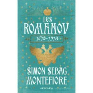 Les Romanov – 1613-1918 (Simon Sebag Montefiore)