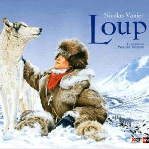 Album illustré : Nicolas Vanier 'Loup'