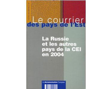 La Russie et la CEI en 2004