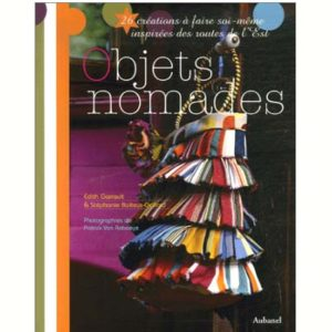 Objets nomades – 26 créations à faire soi-même (pays de l'Est)