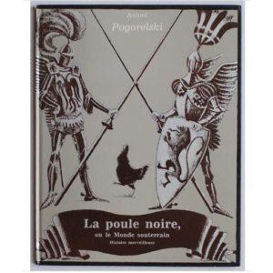 Album illustré : Pogorelskij 'La petite poule noire' (Youdin)