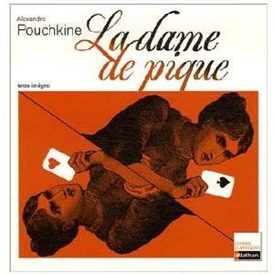Pouchkine Alexandre – LA DAME DE PIQUE (Livret pédagogique)