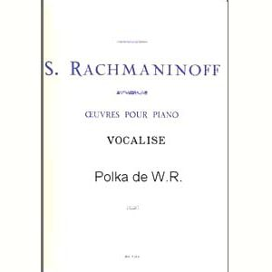Notes et Livret bilingue russe : Rachmaninov Vocalise & Polka W.