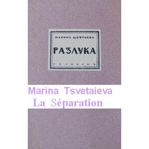 TSVETAEVA Marina : Séparation (bilingue français – russe)