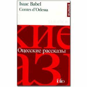 Babel Isaac – CONTES D'ODESSA (Bilingue fr – russe)