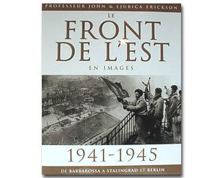 Livre -Album 'Le Front de l'Est en images' (B7)
