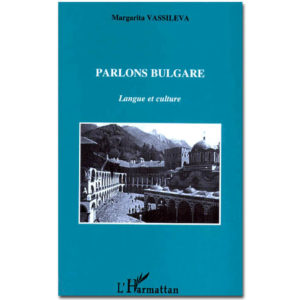 Parlons BULGARE de Margarita Vassileva