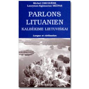 Parlons LITUANIEN 2ème édition revue et corrigée