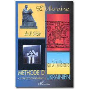 lihar1204 – L'Ukraine du Xe Siècle au 3ème Millénaire. Méthode d