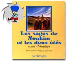 Conte d'Arménie – Les sages de Noukim et les deux étés