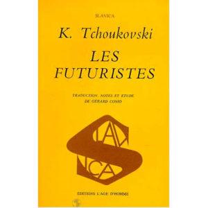 TCHOUKOVSKI : Les futuristes